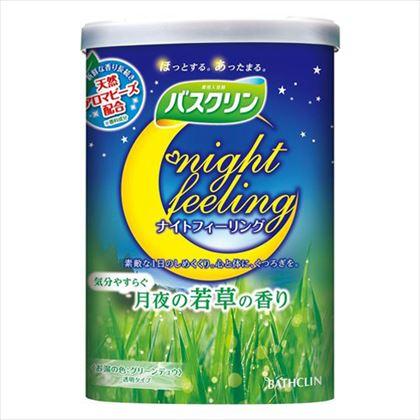 バスクリン ナイトフィーリング 気分やすらぐ月夜の若草の香り 600g[医薬部外品]